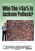 Who the #$& % is Jackson Pollock?