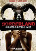 Borderland (Unrated Director's Cut)