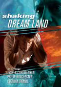 Shaking Dreamland