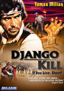 Django, Kill...If You Live, Shoot!