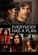 Everybody Has A Plan [Todos Tenemos Un Plan]