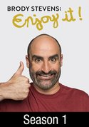 Brody Stevens: Enjoy It!: Face Time