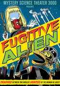 Mystery Science Theater 3000: Fugitive Alien