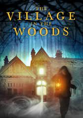 The-Village-in-the-Woods